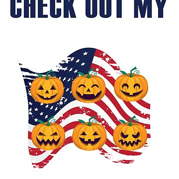 Check Out My Six Pack Halloween Shirt Pumpkin + American Flag  by Maindy