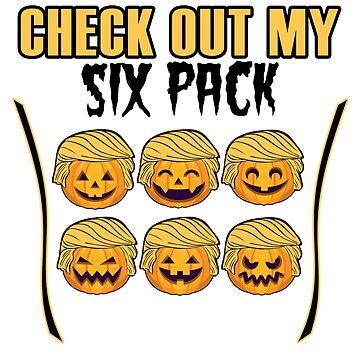 Check Out My Six Pack Halloween Shirt Trumpkin Trump Parody by Maindy