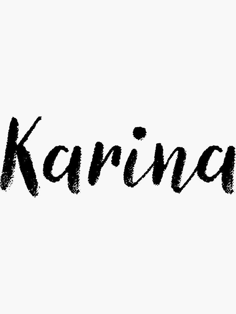 Karina - Girl Names For Wives Daughters Stickers Tees by klonetx