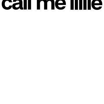Call Me Lillie - Hipster Names Tees Girls by kozjihqa