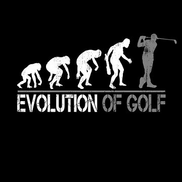 Evolution of Golf Vintage Funny Golfer Gift by Teeshirtrepub