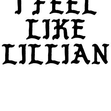 I Feel Like Lillian - Funny PABLO Parody Name Sticker by audesna