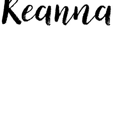 Reanna - Cute Names For Girls Stickers & Shirts by soapnlardvx