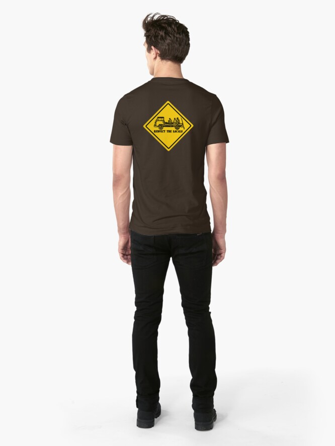 Alternate view of Respect The Locals logo Sign  Slim Fit T-Shirt