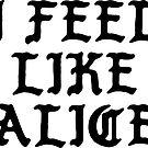 I Feel Like Alice - Funny PABLO Parody Name Sticker by audesna