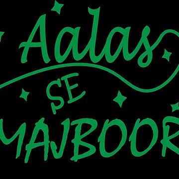 AALAS SE MAJBOOR by MallsD