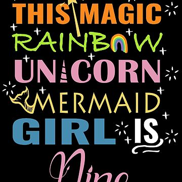 Mermaid Unicorn Birthday 9 Girl Shirt by NoriTEEs
