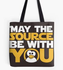 May The Source Be With You - Tux Edition Tote Bag