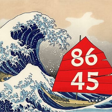 86 45 Anti Trump Great Wave off Kanagawa Vote Democrat 2018 by peter2art