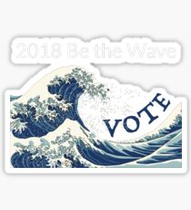 Be the Blue Wave 2018 - Midterms March Sticker