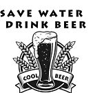 «Save Water Drink beer» de Org Bluewater