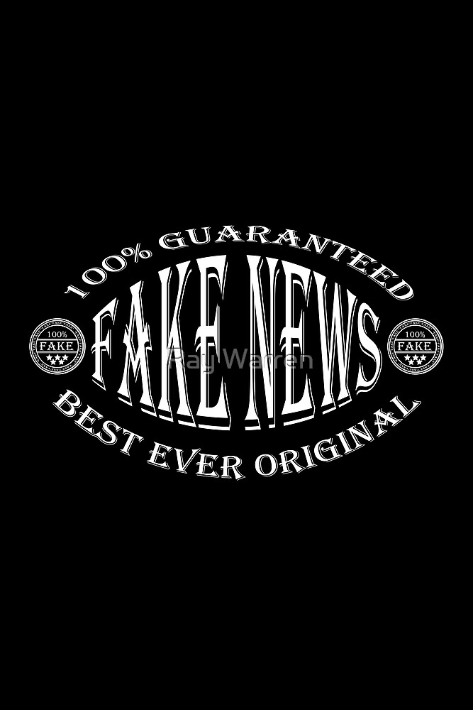 Fake News badge (white on black) by Ray Warren