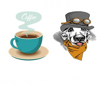 Funny I Like Coffee Dogs and Maybe 3 People T shirt-New Funny 2019 Shirt by mirabhd