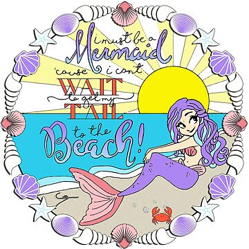 I must be a Mermaid by spritelady