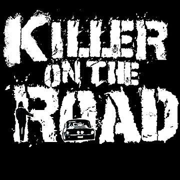 Killer on the Road by JTK667