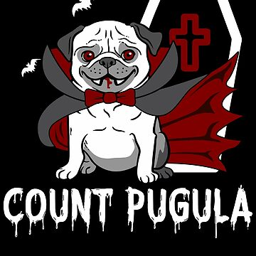 Count Pugula Halloween for Pug Owners Dog Lovers Dark by Superdesign1