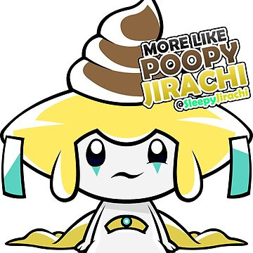 PoopyJirachi by SleepyJirachi