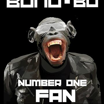 BONO-BO Number One Fan by GR8DZINE