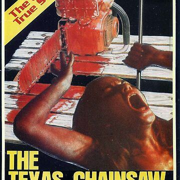 The Texas Chainsaw Massacre Poster by bearsnightout