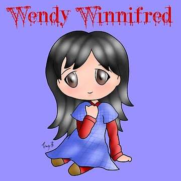 Wendy Winnifred by horror-doll