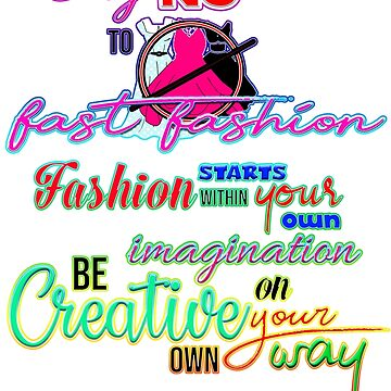 No to Fast Fashion by Merbie