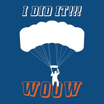 First parachute jump - skydiving by Juttas-Shirts