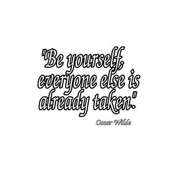 Oscar Wilde Quote Typography by Almdrs