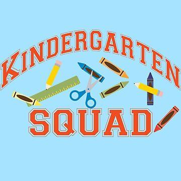 Kindergarten Squad Teacher Team  by ShikitaMakes