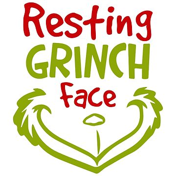 Resting Grinch Face - Christmas by Shirt-Expert