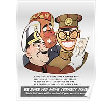 Be Sure You Have Correct Time -- WW2 Propaganda Poster