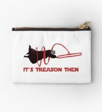 It's Treason Then - Star Wars Studio Pouch