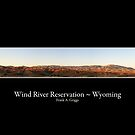 Wind River Reservation by FrankGImages