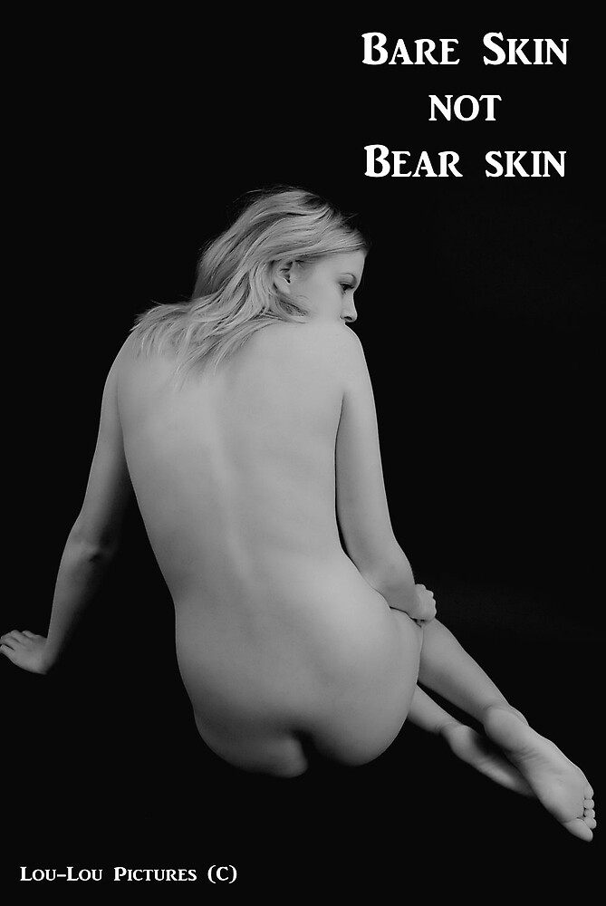 Bare Skin not Bear skin by Lou-LouPictures