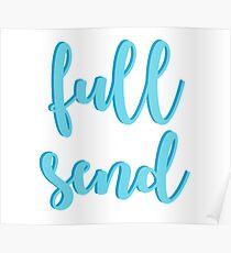 Full Send - Blue Poster