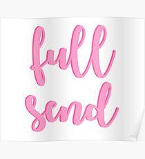 Full Send - Pink Poster