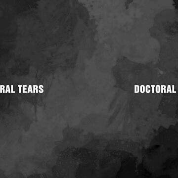 Doctoral Tears Mug by GrizzlyGaz