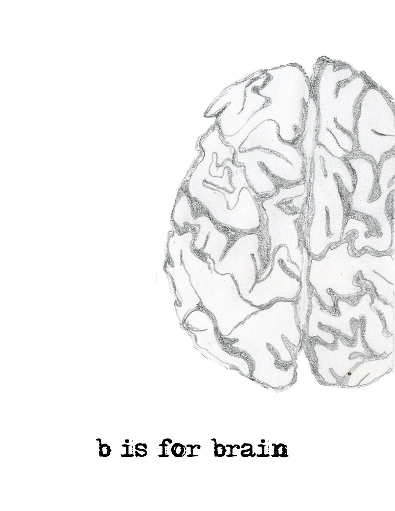 b is for brain by Poppie