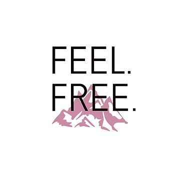 FEEL FREE Pink Mountain by StatementDesign