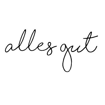 Alles gut by pinkmo