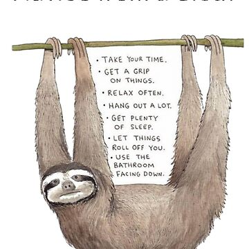 Advice from a Sloth by Glyn123