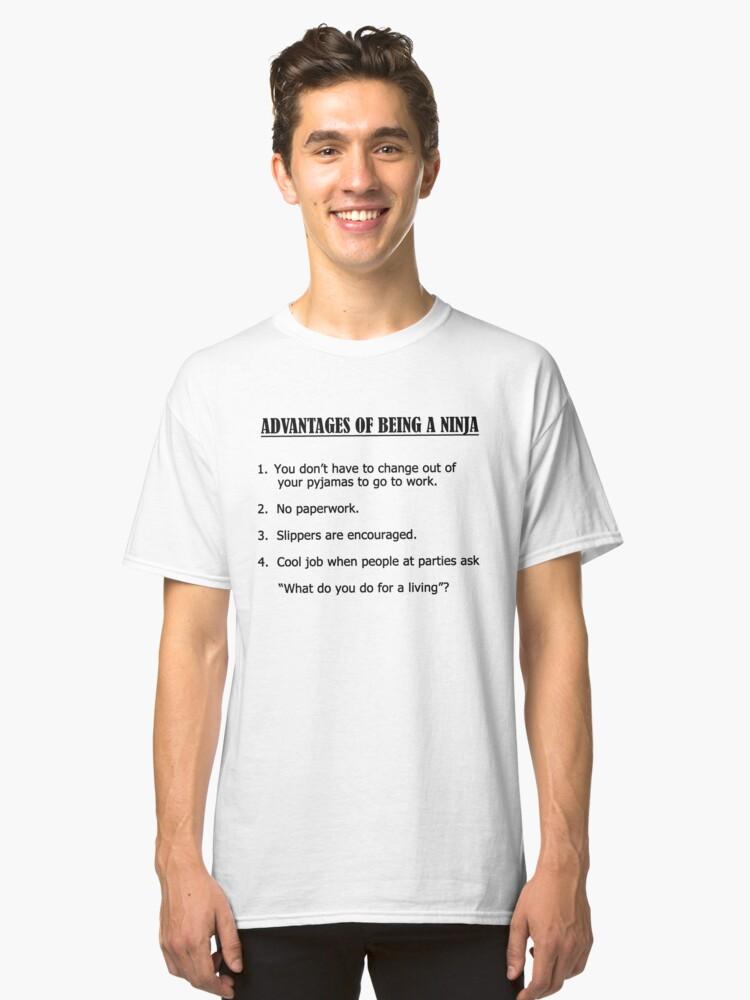 Ninja Advantages Classic T-Shirt Front