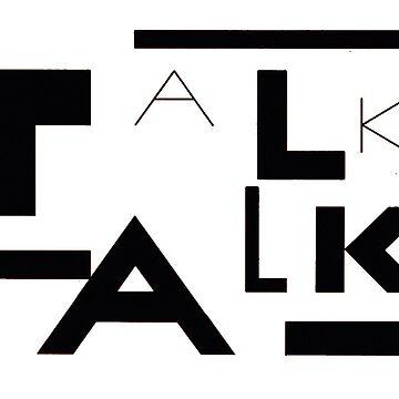 Talk Talk by BlueMonday1982