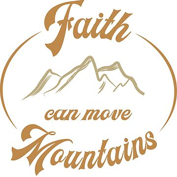 Faith can move mountains, English by matches1