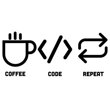 Coffee Code Repeat by AngryMongo
