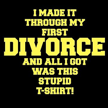 Divorce Gift For Men & Women Emotional Recovery Funny Text Design by mrkprints