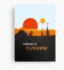 Welcome to Tatooine Canvas Print