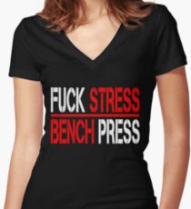 BENCHPRESS WORKOUT FITNESS TRAINING GYM LIFTING WEIGHT HUMOR YOGA FUNNY gym crossfit gym Women's Fitted V-Neck T-Shirt