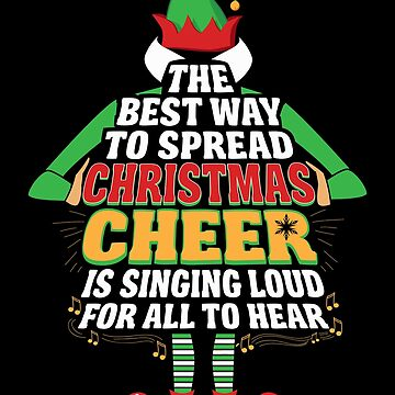 Awesome Elf Christmas Cheer Singing Loud Movie Quotes by JapaneseInkArt