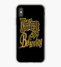 Never Stop Believing - gold iPhone Case
