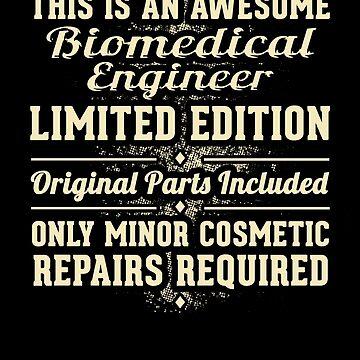 Biomedical Engineer Funny Job Gift by Esen86